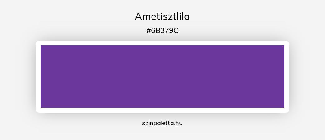 Ametisztlila - szinpaletta.hu
