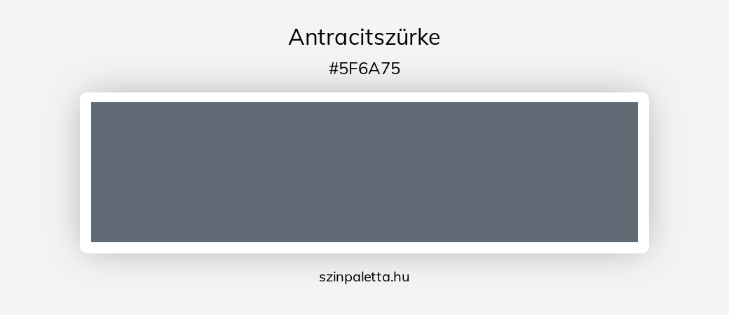 Antracitszürke - szinpaletta.hu